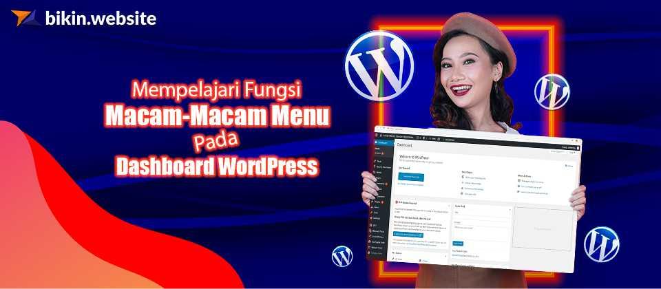 Mempelajari Macam-Macam Menu Pada Dashboard WordPress - Blog bikin ...