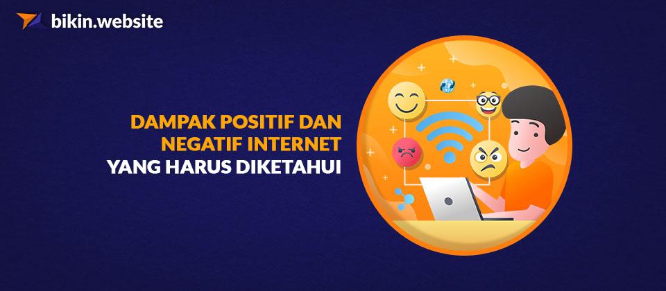 Dampak Positif dan Negatif Internet yang Harus Diketahui