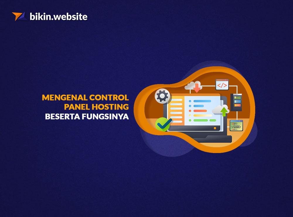 27++ Jelaskan fungsi control panel hosting ideas