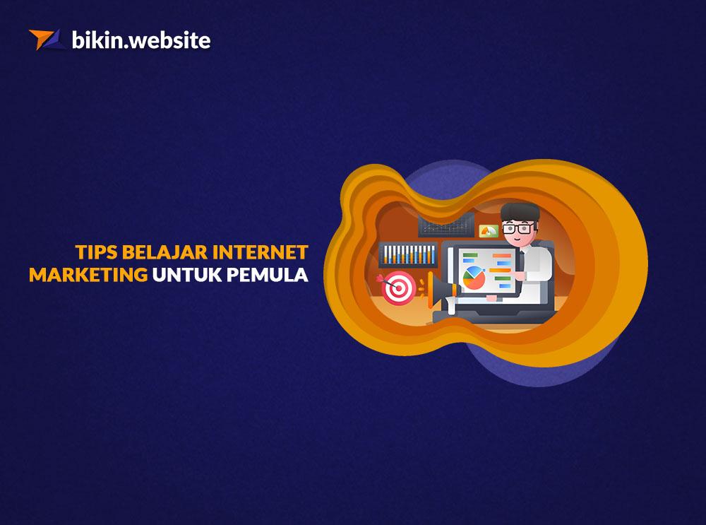 tips belajar internet marketing untuk pemula