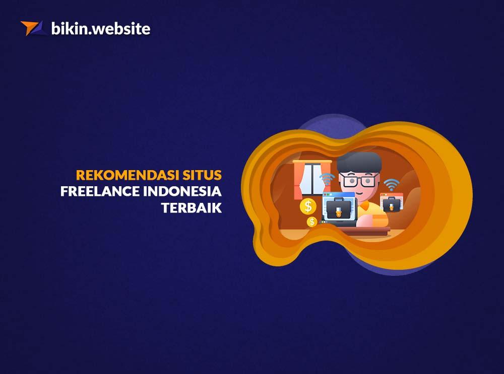 Rekomendasi Situs Freelance Indonesia Terbaik