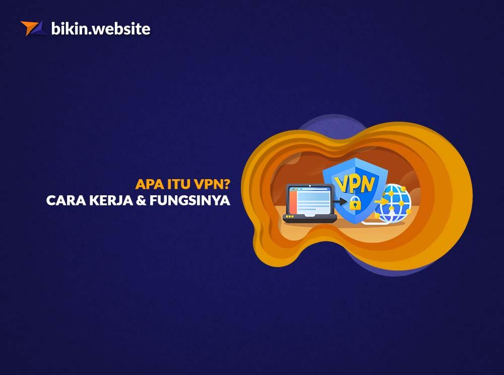 apa itu vpn